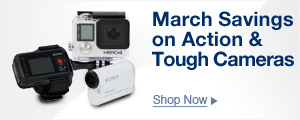 March Savings on Action & Tough Cameras
