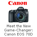 Meet the New Game-Changer Canon EOS 70D