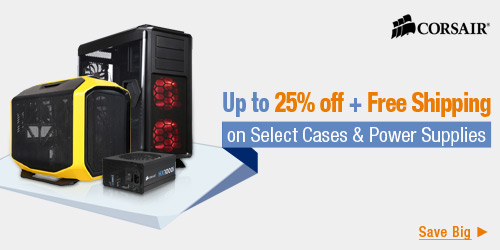 Up to 25% off + Free Shipping on Cases & Power Supplies Below