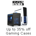Up to 35% off Gaming Cases