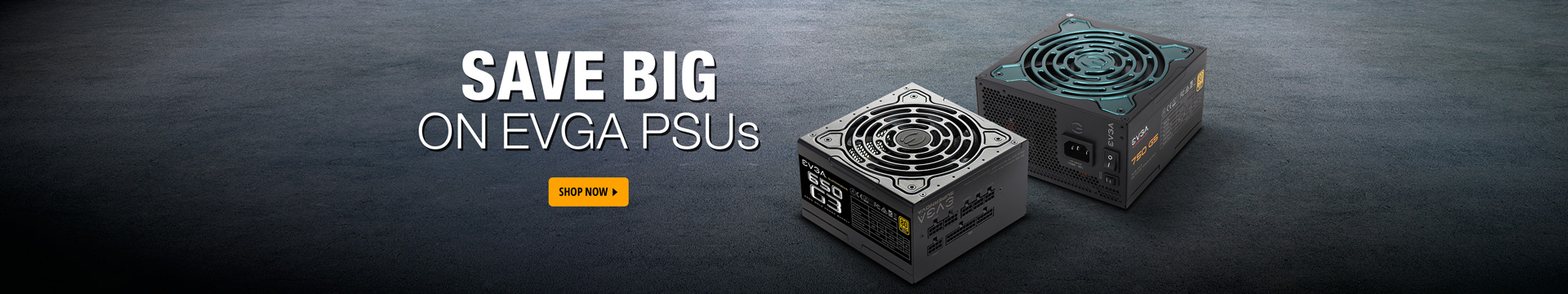 Save Big on EVGA PSUs