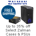 Up to 35% off Select Zalman Cases & PSUs