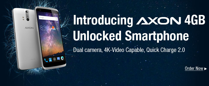 Introducing AXON 4GB Unlocked Smartphone