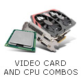 Video Card & CPU Combos