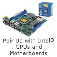 Pair Up with Intel CPUs and Motherboards