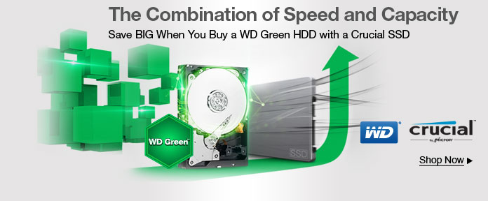 Save big when you buy a WD green HDD with a crucial SSD