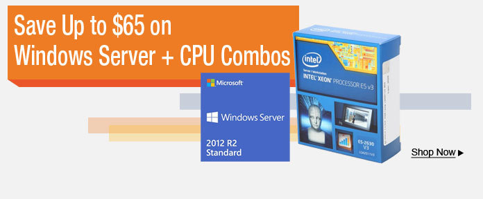 Save up to $65 on Windows Server + CPU Combos