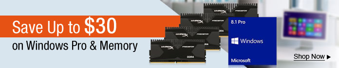 Save Up to $30 on Win Pro & Memory