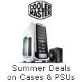 Summer Deals on Cases & PSUs