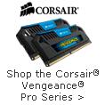 Corsair® Vengeance® Pro Series