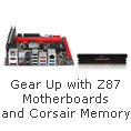 Gear Up with Z87 Motherboards and Corsair Memory
