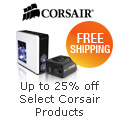 Up to 25% off + Free Shipping on Corsair Products Below