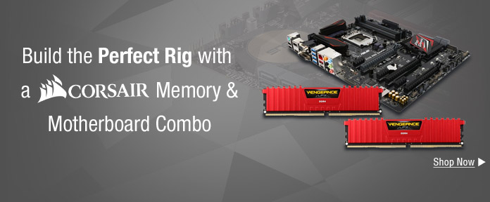 Build the Perfect Rig with a Corsair Memory & Motherboard Combo