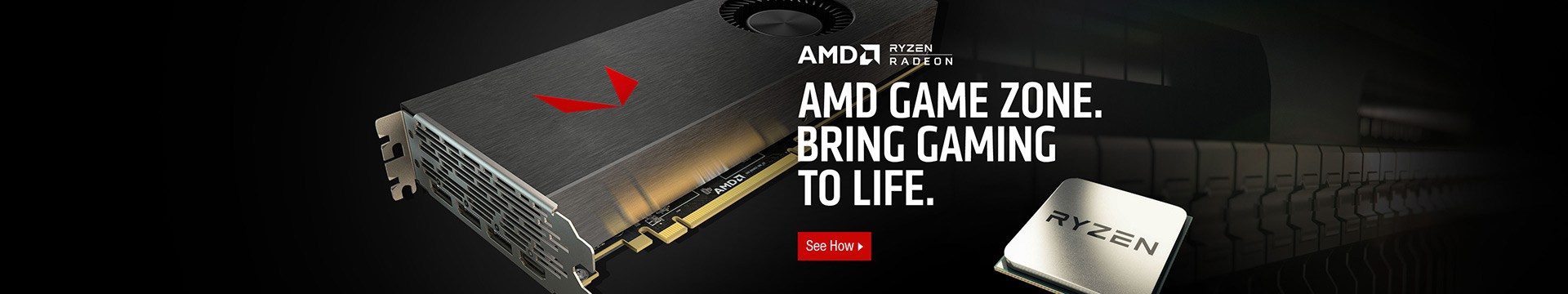 AMD GAME ZONE BRING GAMING TO LIFE