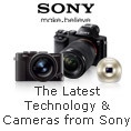 The Latest Technology. The Newest Cameras from Sony