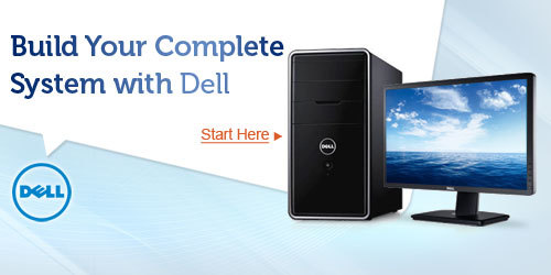 Build Your Complete System with Dell