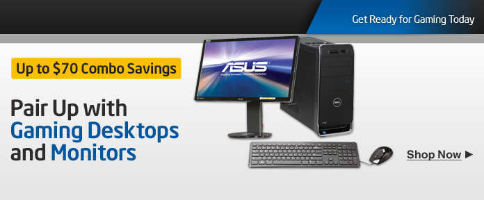Pair Up with Gaming Desktops and Monitors