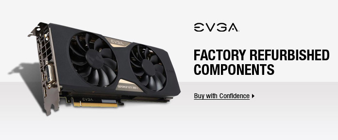 Factory Refurbished EVGA