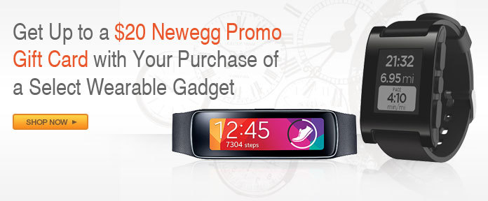 Get Up to a $20 Newegg Promo Gift Card with Your Purchase of a Select Wearable Gadget