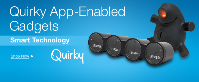 Quirky App Enabled Technology
