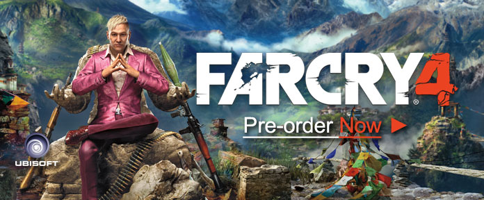 Far Cry 4 Pre-order Now