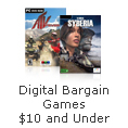 Digital Bargain Games $10 and Under