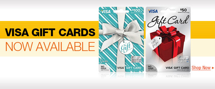 VISE GIFT CARDS NOW AVAILABLE