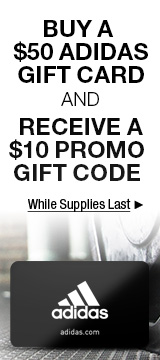 BUY A $50 ADIDAS GIFT CARD AND RECEIVE A $10 PROMO GIFT CODE