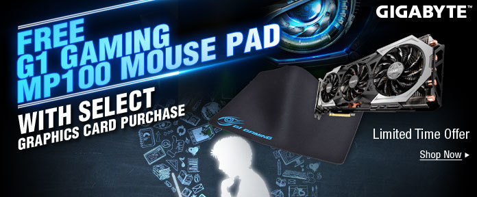GET A FREE GIFT WITH SELECT G1 GAMING GRAPHICS CARDS
