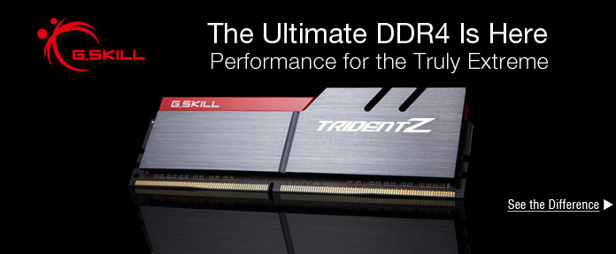G.SKILL – The Ultimate DDR4 Is Here