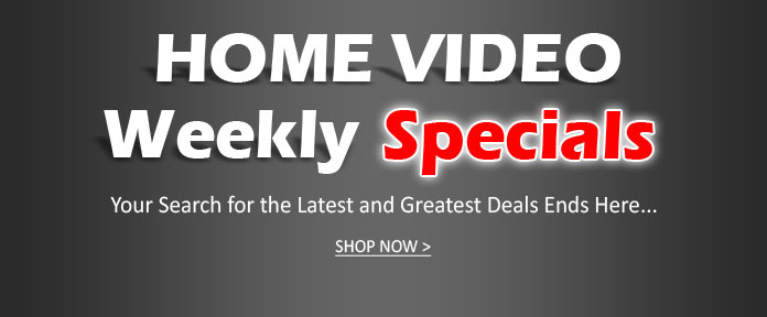Home Video Weekly Specials