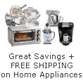 Great Savings + FREE SHIPPING on Select Home Appliances