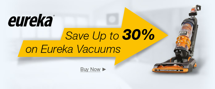 Save Up to 30% on Eureka Vacuums