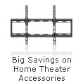Big Savings on Home Theater Accessories