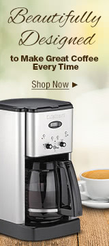 Beautifully Designed to Make Great Coffee Every Time