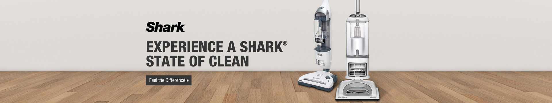 Experience a Shark State of Clean