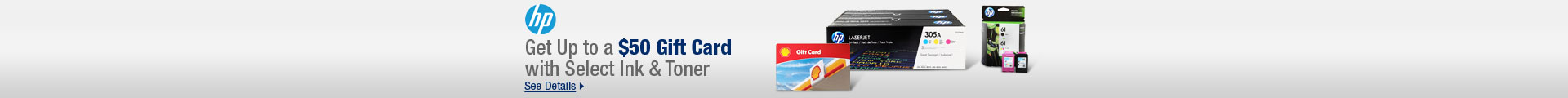 Get Up to a $50 Gift Card with Select Ink & Toner
