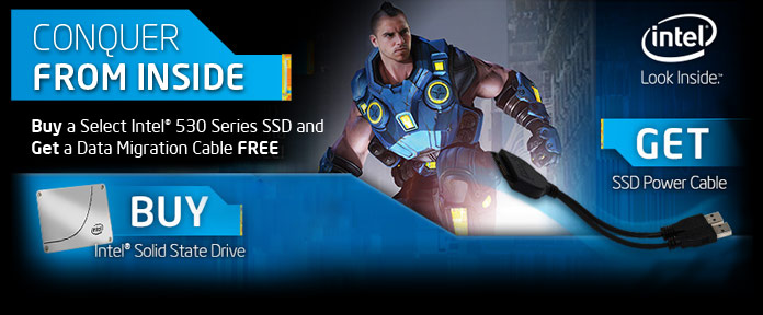 Buy Any Intel® 530 Series SSD Below and Get a Data Migration Cable FREE