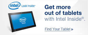 Get more out of tablets with Intel Inside®