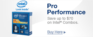 Pro Performance, Save up tp $70 on Intel Combos
