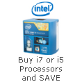 Buy i7 or i5 Processors and SAVE