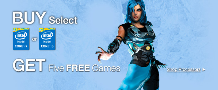 BUY Select Core i7 & Core i5 GET Five FREE Games