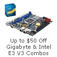 Up to $50 Savings on Gigabyte & Intel E3 V3 Combos
