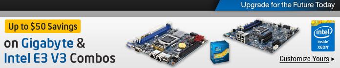 Up to $50 Savings on Gigabyte & Intel E3 V3 Combos