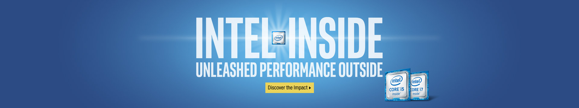 Intel Inside unleashed performance outside