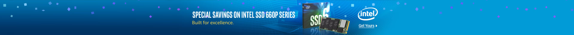 SPECIAL SAVINGS ON INTEL SSD 660P SERIES