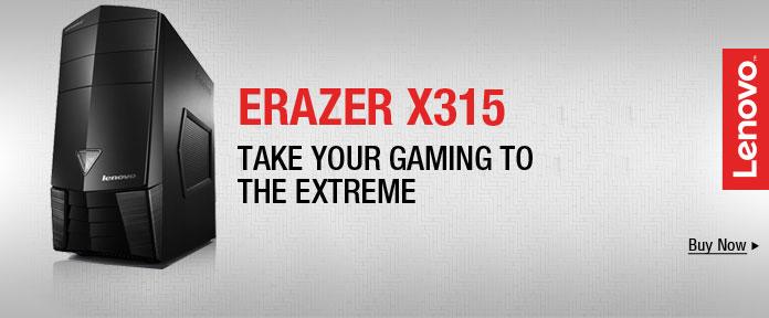 ERAZER X315