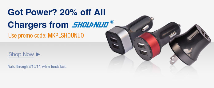 Got power? 20% off all chargers from SHOUNUO with promo code: MKPLSHOUNUO
