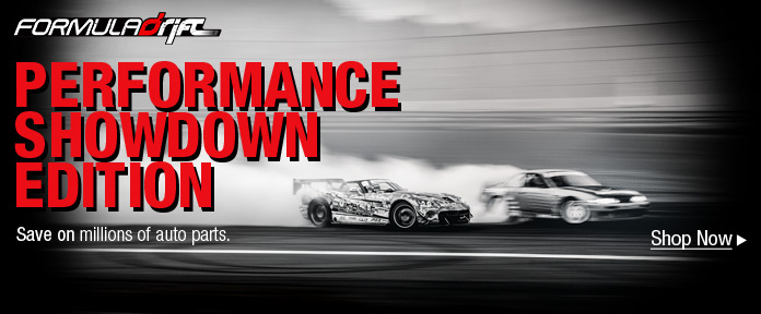 Formula Drift SHOWWDOWN EDITION: Save on millions of auto parts