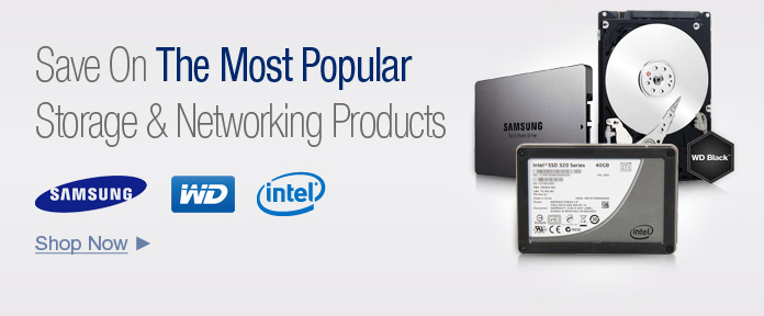 Save on the most popular storage & networking products